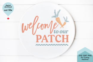 Print on Demand: Welcome to Our Patch Svg, Cute Spring Graphic Crafts By Lettershapes