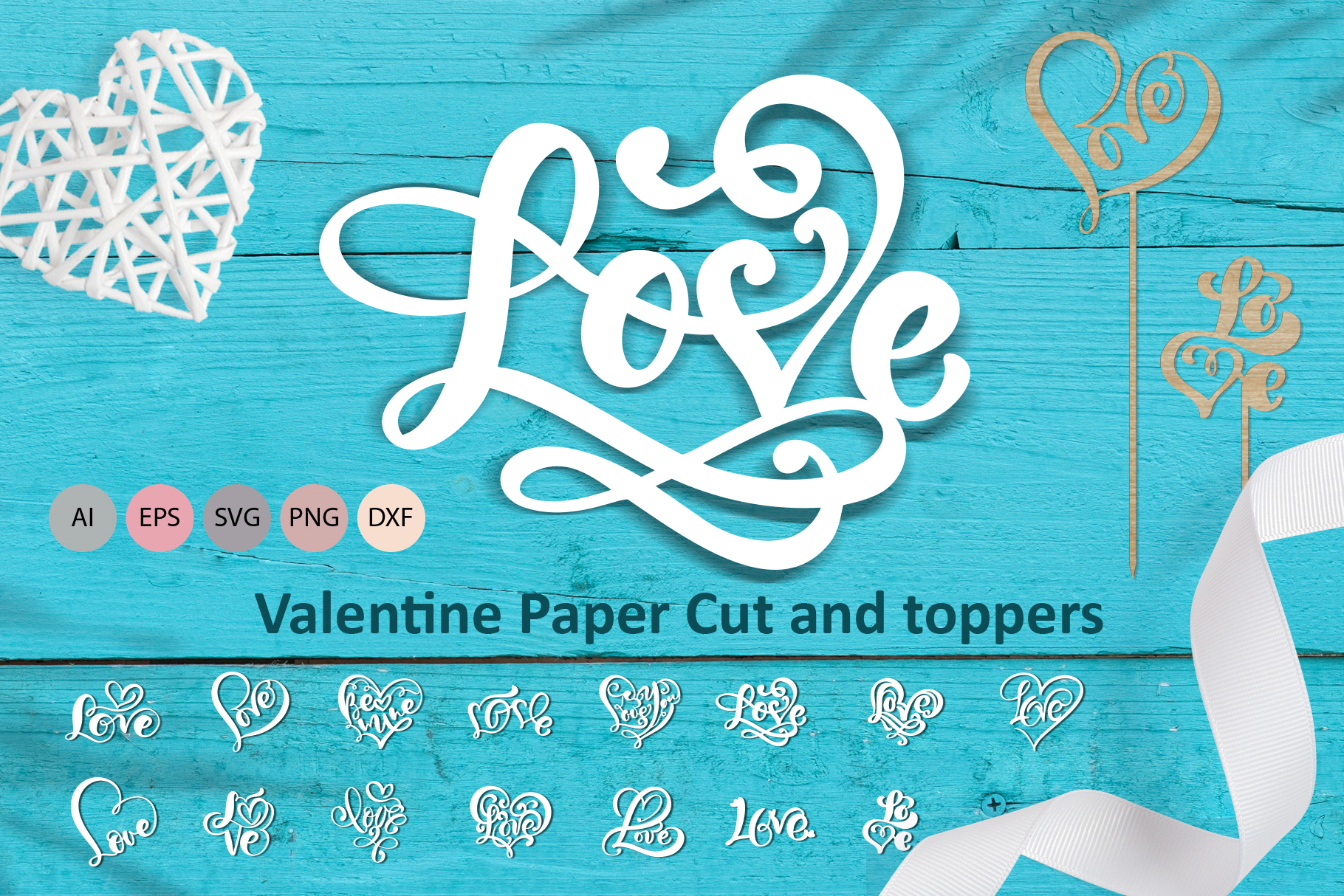 Love Valentine Paper Cut and Toppers SVG File