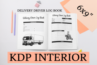 Print on Demand: Delivery Driver Log Book   KDP Interior Graphic KDP Interiors By KDP Mastermind