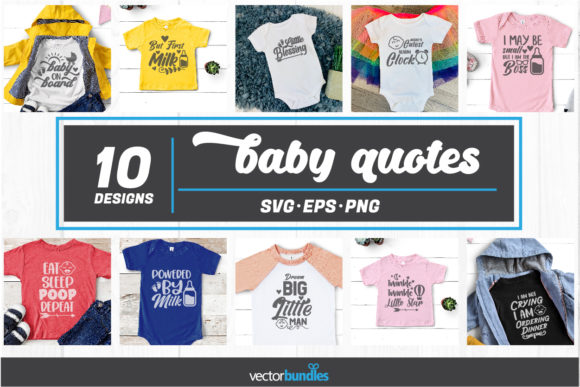 Baby Quote Bundle Svg Graphic Crafts By vectorbundles