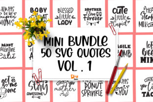 Print on Demand: Mini Bundle SVG Quote Vol 1 Graphic Crafts By dmletter31
