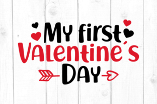 My First Valentines Day Svg Graphic Crafts By kaoticsvgdesigns