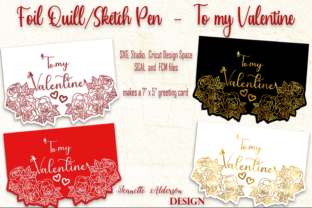 Single Line Foiled Roses to My Valentine Graphic Crafts By jeanette.alderson