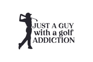 Just a Guy with a Golf Addiction Sports Craft Cut File By Creative Fabrica Crafts