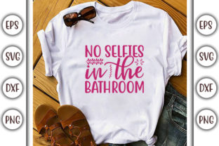 Print on Demand: Bathroom Design, No Selfies in the Graphic Print Templates By GraphicsBooth