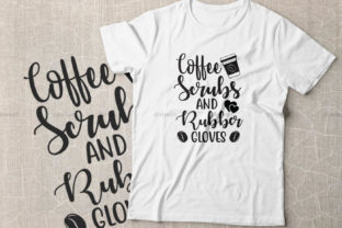 Print on Demand: Coffee Scrubs and Rubber Gloves Graphic Crafts By Dinvect