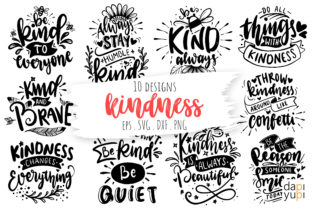 Kindness Lettering Quotes Bundle Graphic Crafts By dapiyupi