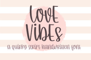 Print on Demand: Love Vibe Script & Handwritten Font By BitongType