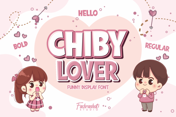 Print on Demand: Chiby Lover Display Font By fachranheit