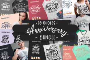 Print on Demand: 10 Anniversary Bundle   Lettering Quotes Graphic Crafts By Vunira