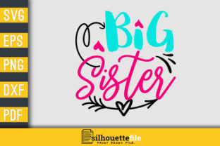 Print on Demand: Big Sister Svg Design Graphic Print Templates By Silhouettefile