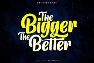 Print on Demand: The Bigger the Better Script & Handwritten Font By deedeetype