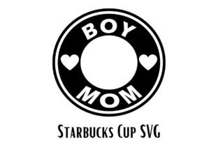 Boy Mom Reusable Starbucks Cold Cup Graphic Illustrations By venuscreates