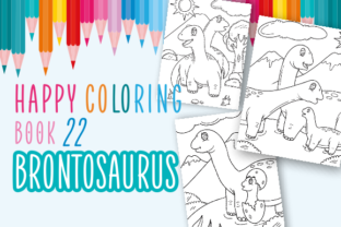 Print on Demand: Happy Coloring Book 22: Brontosaurus Graphic Coloring Pages & Books Kids By Momentos Crafter