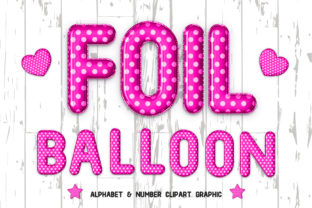 Pink  Foil Balloon Alphabet Clipart Grap Graphic Illustrations By Taita Digital