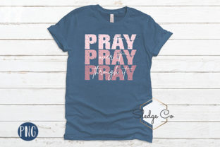 Pray over It Under It Through It Graphic Illustrations By sledgecodesigns