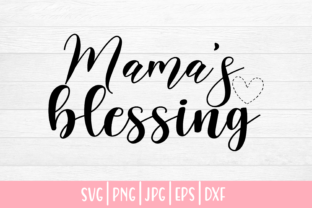 Print on Demand: Baby Mama's Blessing Graphic Crafts By inlovewithkats