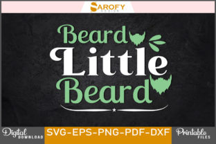 Print on Demand: Beard Little Beard Svg T-shirt Design Graphic Print Templates By Sarofydesign