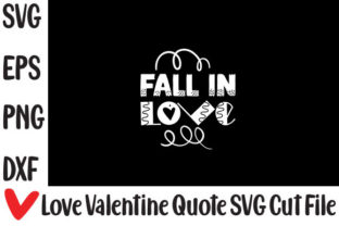 Print on Demand: Fall in Love Graphic Crafts By svg.in.design