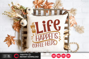 Print on Demand: Life Happens Coffee Helps,svg Graphic Crafts By PrintableSvg