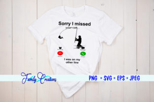 Sorry I Missed Your Call... Graphic Crafts By Family Creations