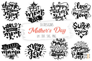 Mother's Day Lettering Quotes Bundle Graphic Crafts By dapiyupi