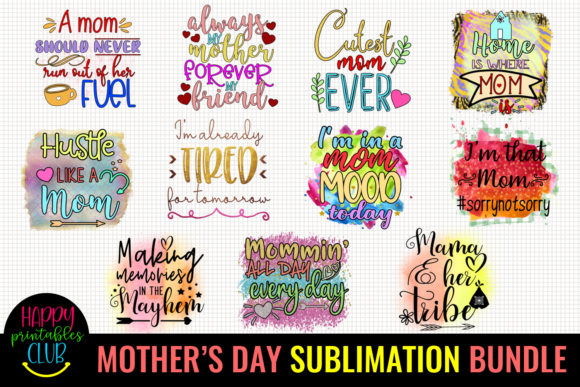Mother's Day Sublimation Bundle 1 Graphic Crafts By Happy Printables Club