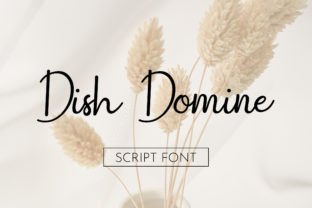 Print on Demand: Dish Domine Script & Handwritten Font By uicreativenet
