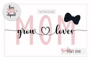 Print on Demand: Mom Grow Loves Script & Handwritten Font By Fadlilah Studio