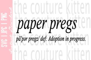 Print on Demand: Paper Pregs Definition Adoption Progress Graphic Illustrations By thecouturekitten