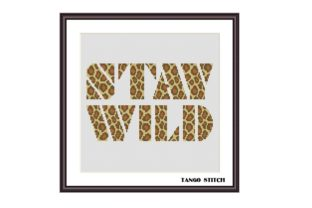 Print on Demand: Stay Wild Leopard Print Cross Stitch Graphic Cross Stitch Patterns By Tango Stitch