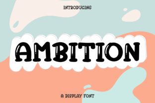 Print on Demand: Ambition Display Font By Wanida Toffy