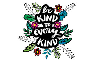 Be Kind to Every Kind. Hand Lettering. Graphic Crafts By han.dhini