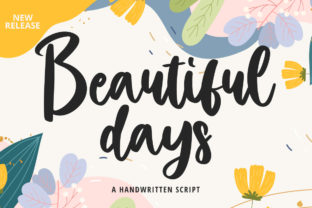 Print on Demand: Beautiful Days Script & Handwritten Font By Fallengraphic