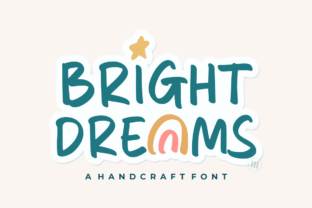 Print on Demand: Bright Dreams Display Font By colllabstudio
