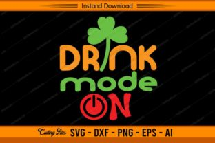 Drink Mode on St. Patrick's Day Graphic Print Templates By sketchbundle