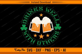 Drinks Well with Others St. Patricks Day Graphic Print Templates By sketchbundle