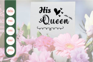 His Queen Graphic Crafts By blizzzstudio