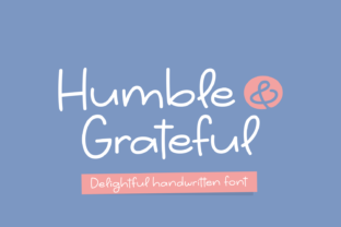 Print on Demand: Humble & Grateful Script & Handwritten Font By Situjuh