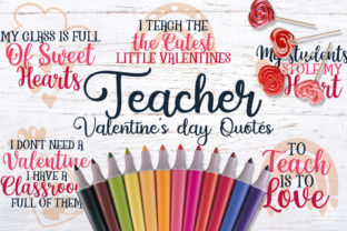 Teacher Valentine's Day Quotes Graphic Crafts By Firefly Designs 1