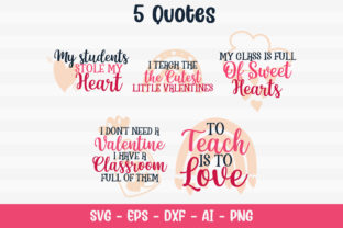 Teacher Valentine's Day Quotes Graphic Crafts By Firefly Designs 2