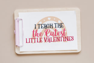 Teacher Valentine's Day Quotes Graphic Crafts By Firefly Designs 3
