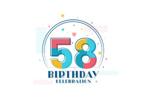 Print on Demand: 58 Birthday Celebration Graphic Graphic Templates By Netart