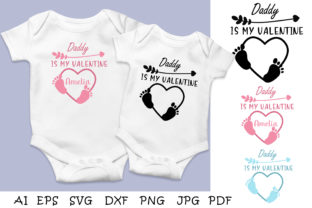 Print on Demand: Daddy is My Valentine Svg Cut File. Baby Graphic Illustrations By vitaminka26