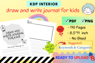 Print on Demand: Draw & Write Journal for Kids Graphic KDP Interiors By Awesome Designs