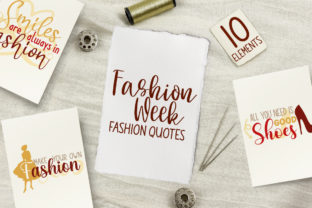 Fashion Week Quotes Graphic Crafts By Firefly Designs