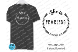 She is Fearless Svg Graphic Print Templates By Tori Designs