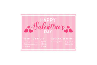 Valentine's Nutrition Facts Valentine's Day Craft Cut File By Creative Fabrica Crafts