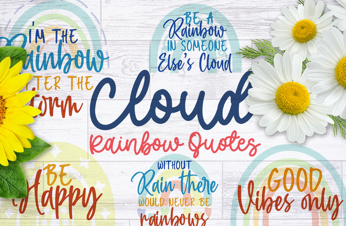 Cloud and Rainbow Quotes SVG File