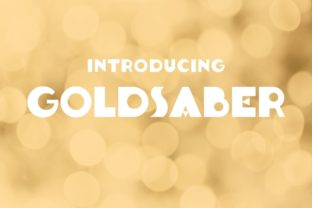 Print on Demand: Goldsaber Display Font By Typodermic